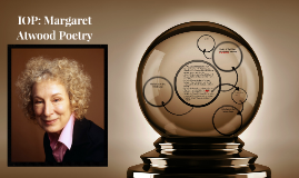 IOP Margaret  Atwood Poetry