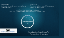 Creating the Conditions for Personalized Learning