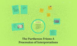 The Parthenon Frieze: A Procession of Interpretations
