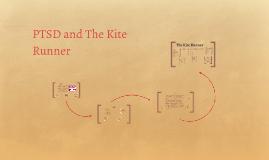 Copy of PTSD and The Kite Runner