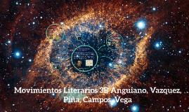 Movimientos Literarios 3B Anguiano, Vazquez, Piña, Campos, Lecona