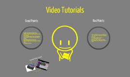 Copy of Video Tutorial Good & Bad
