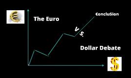 The Euro Vs Dollar Debate