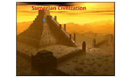 the sumerians civilizations