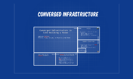 Converged Infrastructure is like Building a House