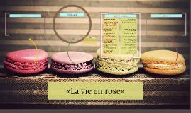 «La vie en rose»