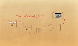 Tambo Colorado, Perú