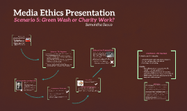 Media Ethics Presentation