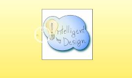 Intelligent by Design