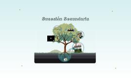 Sucesión ecológica- sucesión secundaria