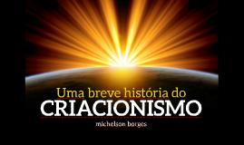 Uma breve história do criacionismo