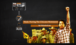 Music During the Chicano Movement