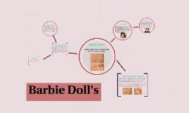 Barbie Doll's