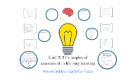 Copy of Principles of Assessment in Lifelong Learning