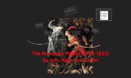 The Romantic Period (1798-1832)