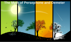 The Myth of Persephone and Demeter