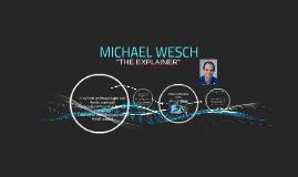 MICHAEL WESCH