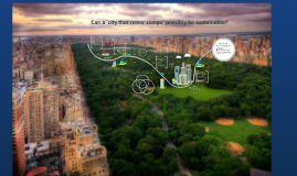 Copy of NYC: Is it Sustainable?
