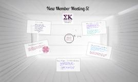 New Member Meeting 5: Sigma Kappa is Loyalty