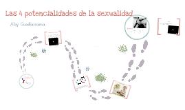 Las 4 potencialidades de la sexualidad humana