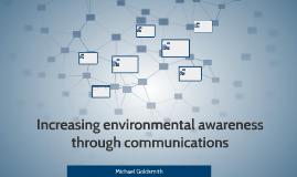 Increasing environmental awareness through communications
