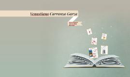 Venustiano Carranza Garza