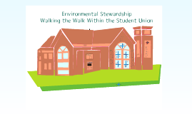 Copy of  (UNR EDIT) Environmental Stewardship - Walking the Walk Within the Student Union