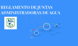 REGLAMENTO DE JUNTAS ADMINISTRADORAS DE AGUA
