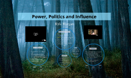 Copy of Power, Politics and Influence