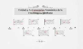 Unidad 9. La Concepcion Economica de la Constitucion Mexican