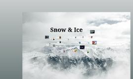 Copy of Snow & Ice