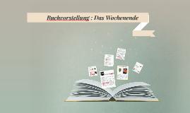 Das Wochenende; Bernhard Schlink
