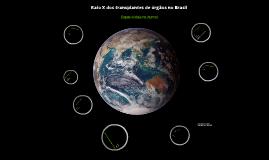 Raio X dos Transplantes no Brasil