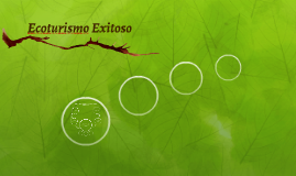 Ecoturismo Exitoso