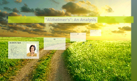 """Alzheimer's"": An Analysis"