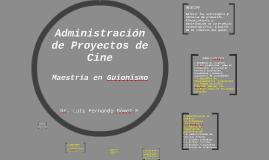 Administración de Proyectos de Cine
