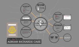 ADRIAN RICHARDS CASE
