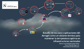Estudio de los usos y aplicaciones del Aerogel como un aisla