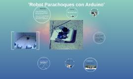 Robot Parachoques con Arduino