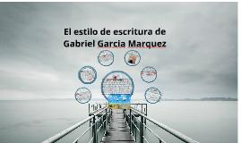 Copy of estilo de Gabriel Garcia Marquez