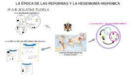 LOMCE LA ÉPOCA DE LAS REFORMAS Y LA HEGEMONÍA HISPÁNICA