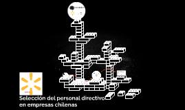 Selección del personal directivo en empresas chilenas