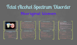 Fetal Alcohol Spectrum Disorder and Aboriginal Women