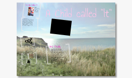 "Copy of A Child Called ""It"" by Taya Baker"