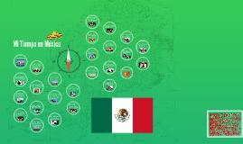 Mi Tiempo en México