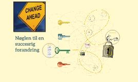 Nøglen til en succesrig implementering