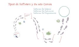 Distintos tipos de software y su uso mas comun
