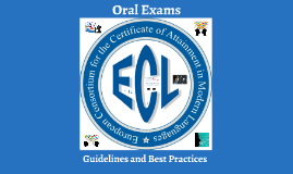 Oral Exams: Guidelines and Best Practices