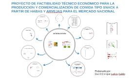 PROYECTO DE FACTIBILIDAD TÉCNICO ECONÓMICO PARA LA PRODUCCIÓ