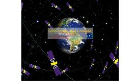 GNSS: Ontem, Hoje e Amanhã